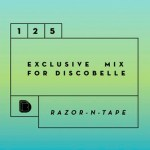 HUMP DAY MIX - Discobelle Mix #125 - Razor-N-Tape - acid stag