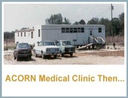 ACORN Medical Clinic Then