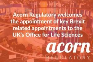 Acorn Regulatory Welcomes Key Appointments to UK Office for Life Sciences