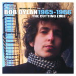 Bob Dylan The Bootleg Series Vol. 12- The Cutting Edge 1965–66 Deluxe Edition