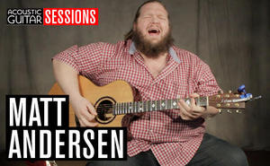 Acoustic Guitar Sessions Presents Matt Andersen
