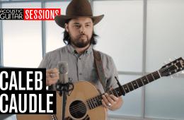 Caleb Caudle - Acoustic Guitar Session