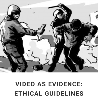"""WITNESS, """"Video as Evidence: Ethical Guidelines"""""""