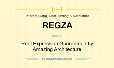 What does REGZA mean? - Definition of REGZA - REGZA stands for Real Expression Guaranteed by ...