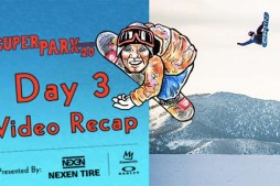 Superpark 20 at Mammoth Mountain – Day 3 Video Recap
