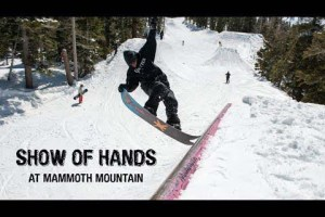 Show of Hands – Scott Blum, Lucas Magoon, and more at Mammoth Mountain