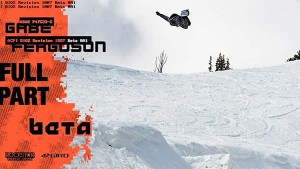 The Snowboarder Movie: Beta—Gabe Ferguson Full Part