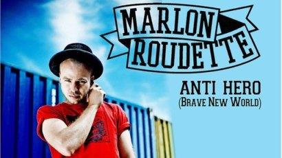 Marlon Roudette Anti Hero