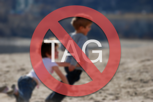 Schools have banned tag