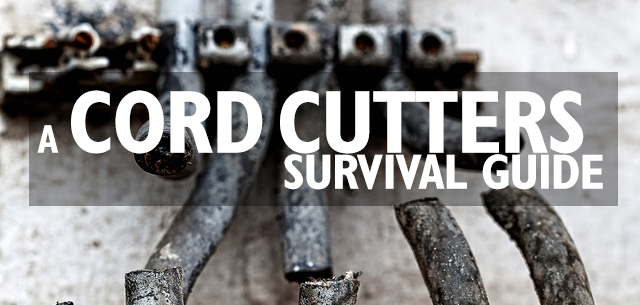 cord-cutters-survival-guide
