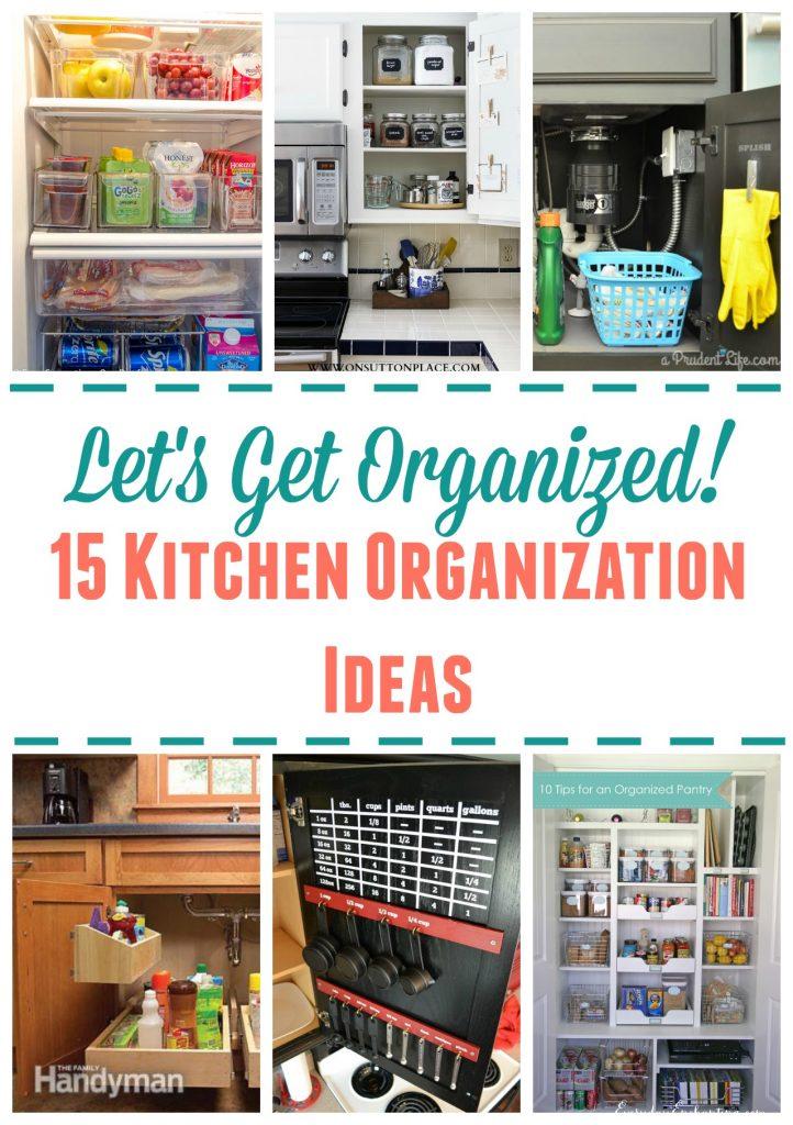 lets get organized 15 kitchen organization ideas kitchen organization ideas 15 Kitchen Organization Ideas