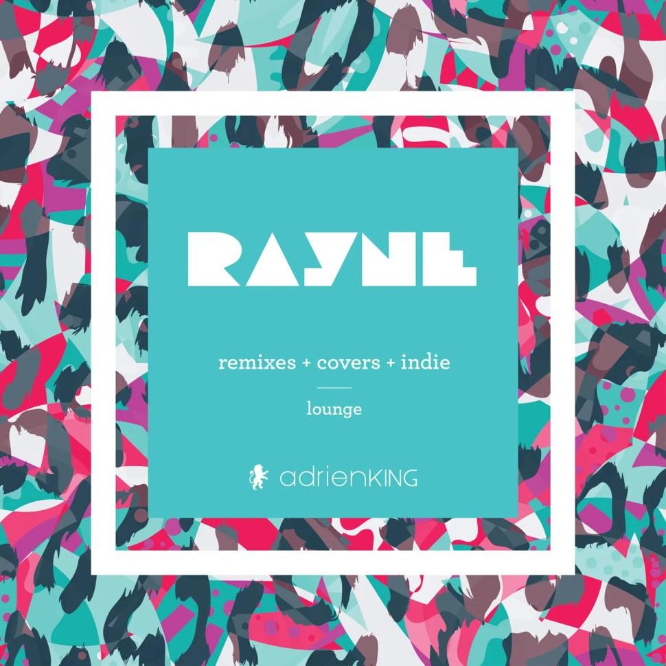 RAYNE - THE MIXTAPE