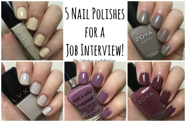 5 Nail Polishes for a Job Interview