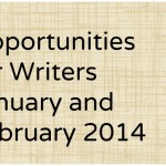 Opportunities for Writers: January and February 2014