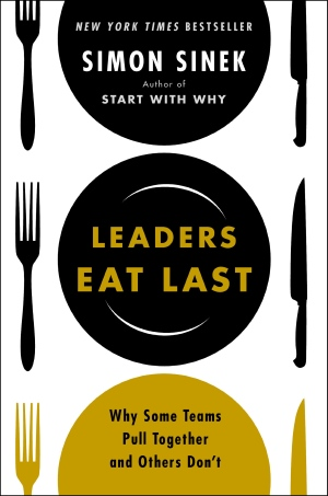 Leaders Eat Last by Simon Sinek: Book Cover