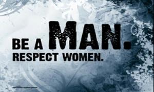 Respect women if you are not impotent