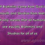Brahmin, Shudra….I don't care