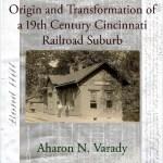Bond Hill: Origin and Transformation of a 19th Century Cincinnati Railroad Suburb