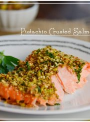 Pistachio Crusted Salmon Recipe | ahealthylifeforme.com