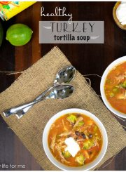 Turkey Tortilla Soup Recipe | ahealthylifeforme.com