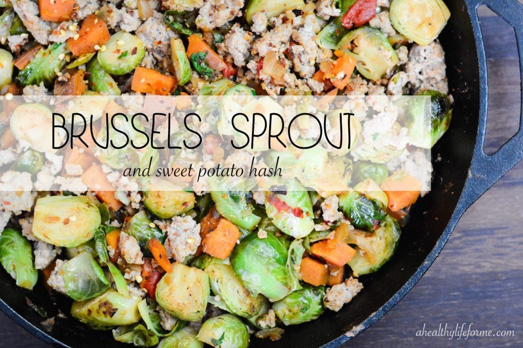 Brussels Sprout Sweet Potato Hash
