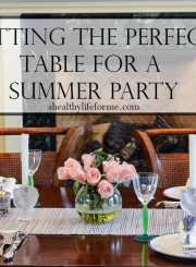 Setting the Perfect Table for Summer Dinner Party with bHome   ahealthylifeforme.com