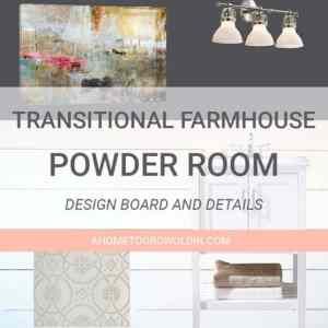 Transitional Farmhouse Powder Room Makeover {One Room Challenge Week 2} – Design Board