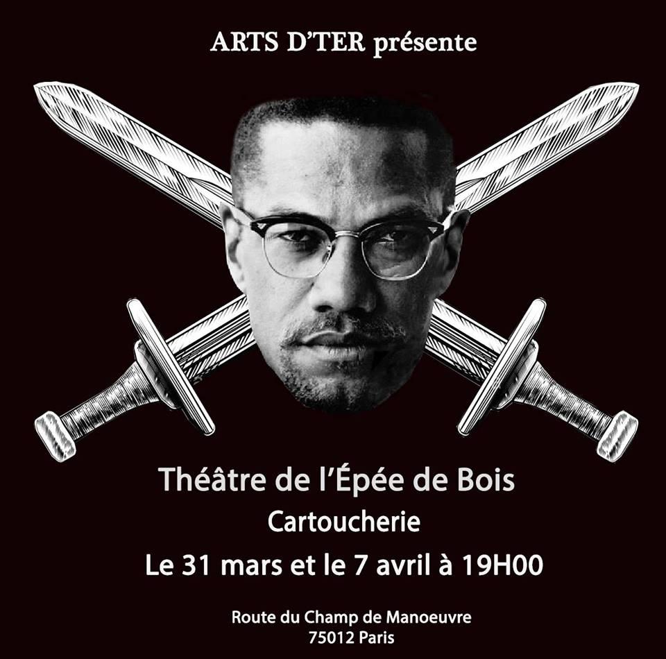 Malcolm X – Pièce de Théâtre 31 mars et 7 avril