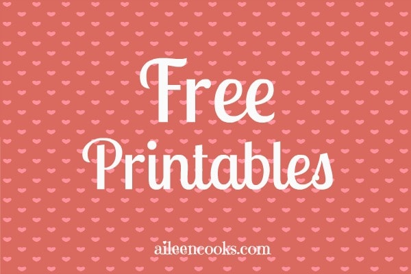 Free Valentines Day Printables from http://aileencooks.com