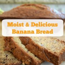 Moist and Deliciuos Banana Bread with a chewy crust from http://aileencooks.com