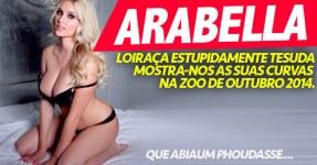 Arabella: Loiraça Mega Tesuda na Zoo de Outubro