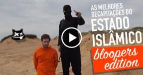 Bloopers nas Decapitações do ESTADO ISLÂMICO