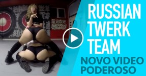 RUSSIAN TWERK TEAM de Volta com Video Poderoso