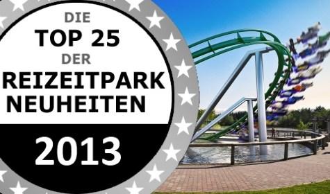 Neuheiten 2013 Top25 Platz 11 15Groß 475x280 Airtimers Top25 der Freizeitpark Neuheiten 2013 – Platz 15 bis 11