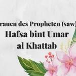 Hafsa bint Umar al Khattab