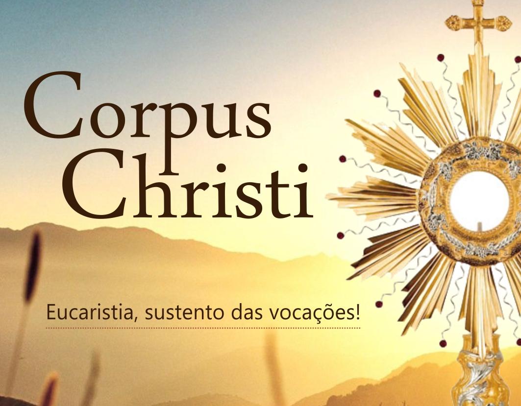 Corpus Christi celebra a presença do corpo e sangue de Cristo
