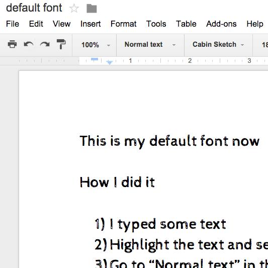 Google docs change your default font teacher tech
