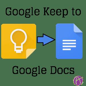Google Keep to Docs