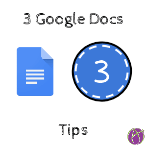 Google Docs Tips
