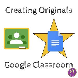 Workflow for originals google classroom