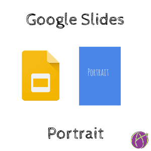 google slides portrait