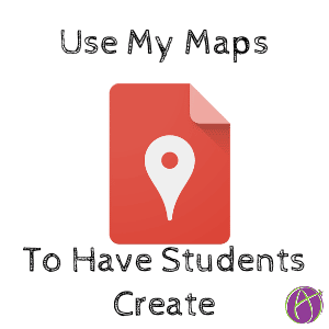use my maps to have students create