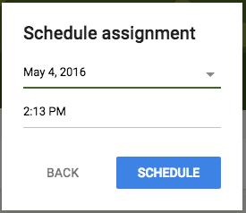 Schedule assignment Google Classroom