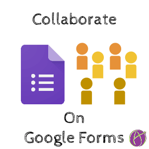 Collaborate on Google Forms Collaborating on a Google Form