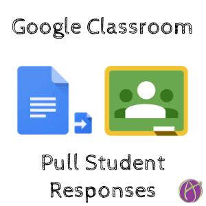 google classroom pull student responses
