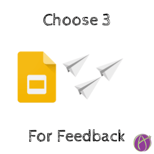 Choose 3 for Feedback