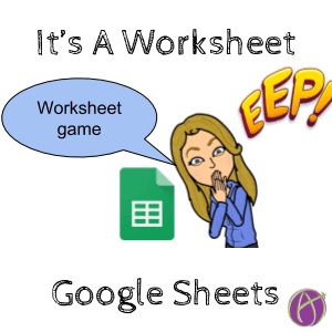Google Sheets: It's A Worksheet Game- Help Me