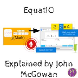 Watch John McGowan Share EquatIO For Math Symbols