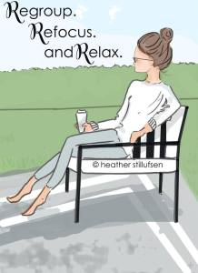 regroup refocus and relax