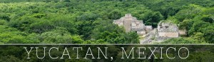 Travel Guide for Mexico's Yucatan Peninsula
